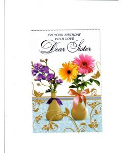 on your birthday with love dear sister Card