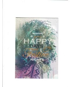 Wishing you happy days festive nights Card