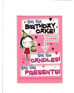 get the birthday cake get the candles get the presents Card