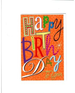 Happy Birthday To You Card - Lots of Wishes