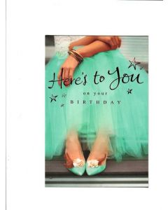 here's to you on your birthday Card 195mm X 130mm