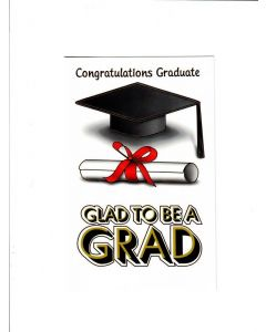 congratulations graduate glad to be a grad Card