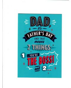 dad it's father day and that means 2 things you're the boss Card 200mm X 140mm [PACK OF 6]