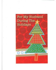 for my husband during the holidays Card