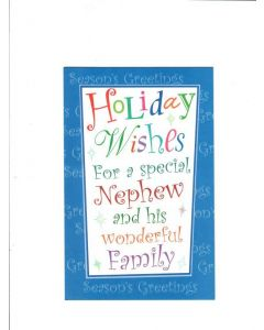 holiday wishes for a special nephew and his wonderful family Card