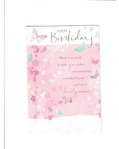 happy birthday there is so much to wish you a beautiful day Card