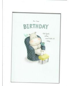 on your birthday sit back,realx and take it easy Card
