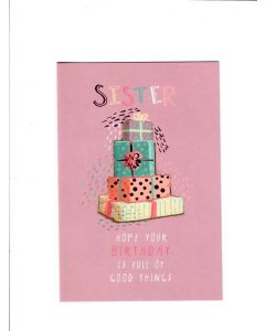 sister hope your birthday is full of good things Card