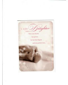 a baby daughter now your family has grown by ten tiny fingers and ten perfect toes Card