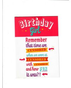 birthday girl remember that time we censored Card 190mm X 130mm