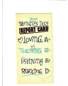 your mothers day report Card