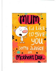 Mum I'd Like to give you some advice on mothers day Card 190mm X 130mm [PACK OF 2]