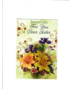 Birthday Love For You Dear Sister Card - With Flowers