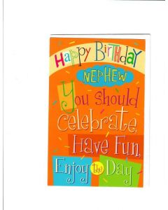 Happy birthday nephew Card - Have Fun