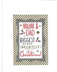 Mum&Dad Biggest Brightest christmas Card