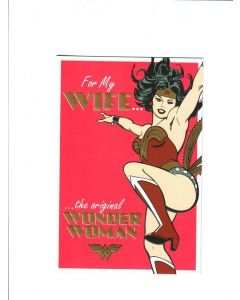 for my wife the original wonder woman Card