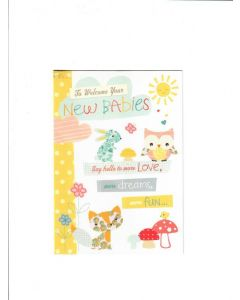 to welcome your new babies say hello to more love more dreams, more fun.. Card
