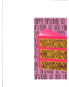 Happy Birthdy To You Card - A Piece of Cake