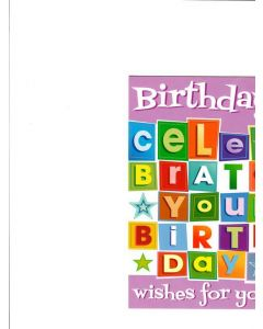 birthday celebrate your birthday wishes for you Card