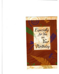 Especially for you on your Birthday Card