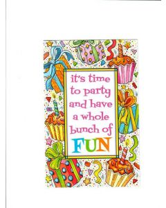 Its time to party and have a whole bunch of fun Card