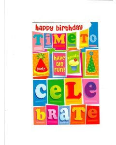 Happy birthday time to celebrate Card - Have A Big Fun