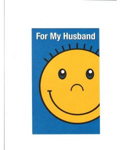 For My Husband - Keep Smiling