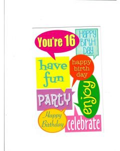 you're 16 happy birthday celebrate Card