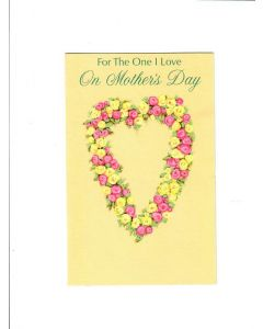 For the one I love on mothers day Card