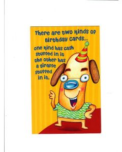 there are TWO KINDS OF BIRTHDAY CARDS Card