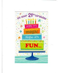 on your 21 st bdy hope its magic hope its fun Card