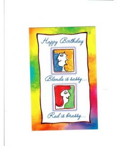 happy birthday blonde is sassy Red is brassy LGS781 Card