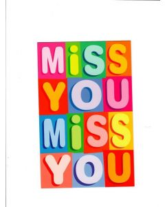 Miss You Miss You Card