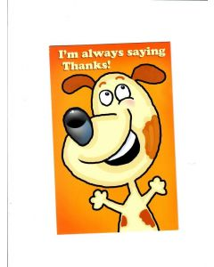iam always saying thanks Card