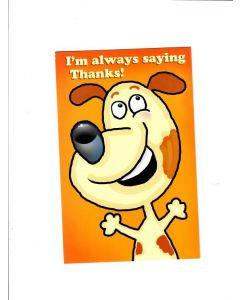 iam always saying thanks Card