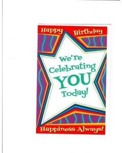 WE are celebrating to you  today Card
