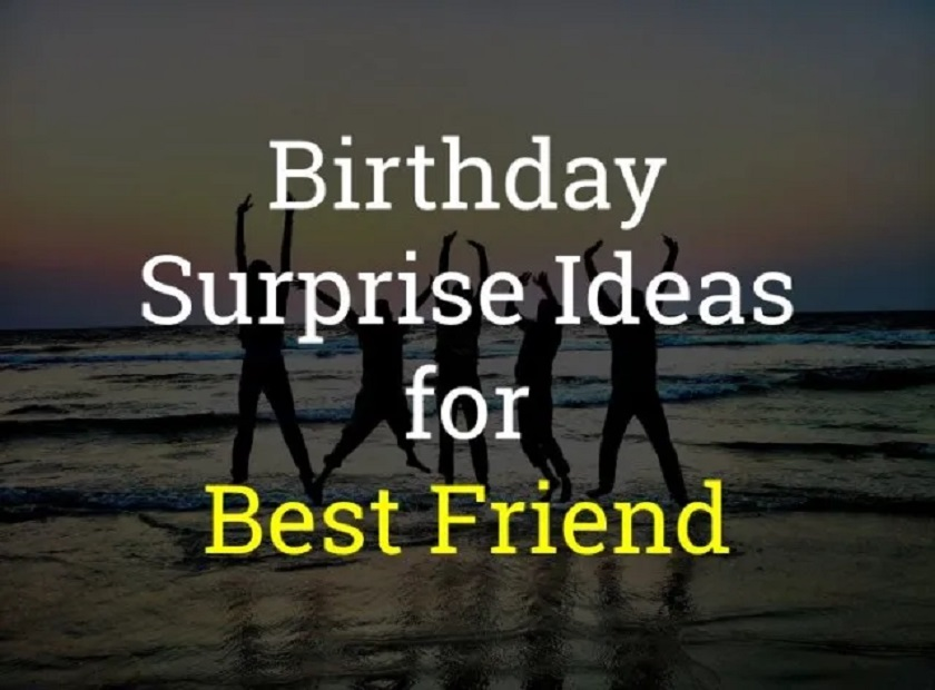 How to Surprise Your Best Friends?